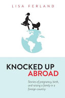 Knocked Up Abroad