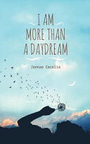 I Am More Than a Daydream