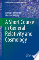 A Short Course in General Relativity and Cosmology Book
