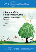 A Decade of the Berkeley Math Circle