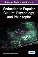 Pdf Seduction in Popular Culture, Psychology, and Philosophy