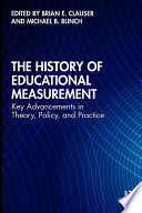 The History Of Educational Measurement
