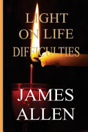 Light on Life Difficulties