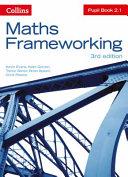 Maths Frameworking -- Pupil Book 2.1 [Third Edition]