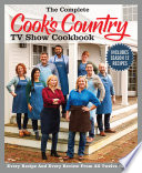 The Complete Cook s Country TV Show Cookbook Season 12 Book PDF