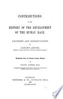 Contributions to the History of the Development of the Human Race