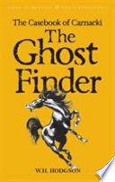 Read Online The Casebook of Carnacki the Ghost-Finder For Free