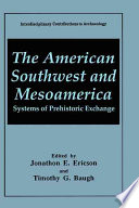 The American Southwest and Mesoamerica