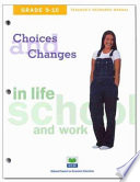Choices Changes In Life School And Work Grades 9 10