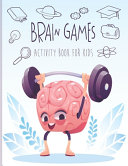 Brain Games Activity Book for Kids