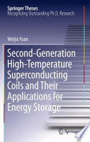 Second Generation High Temperature Superconducting Coils and Their Applications for Energy Storage