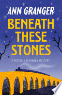 Beneath these Stones (Mitchell & Markby 12)