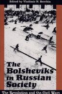 The Bolsheviks in Russian Society