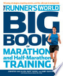 The Runner s World Big Book of Marathon and Half Marathon Training Book