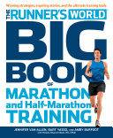 The Runner s World Big Book of Marathon and Half Marathon Training