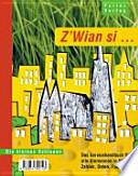 Z'Wian si ...  : das Servicehandbuch für alle Alemannen in Wien ; Zahlen, Daten, Fakten