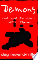 Demons and how to deal with them dag heward mills google books dag heward mills limited preview 2007 fandeluxe Images