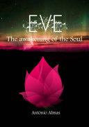 Eve - The Awakening of the Soul Pdf/ePub eBook