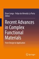 Recent Advances in Complex Functional Materials