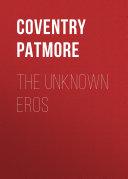 The Unknown Eros [Pdf/ePub] eBook