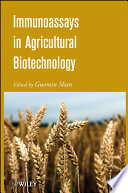 Immunoassays in Agricultural Biotechnology Book