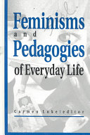 Feminisms and Pedagogies of Everyday Life