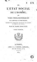 De l'état social de l'homme ; ou Vues philosophiques sur l'histoire du genre humain, précédées d'une dissertation introductive sur les motifs et l'objet de cet ouvrage