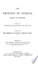 Ante Nicene Christian Library  The writings of Cyprian  etc   v  2  1869