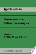 Developments in Rubber Technology Book