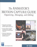 The Animator S Motion Capture Guide Book PDF