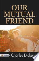 Our Mutual Friend Book