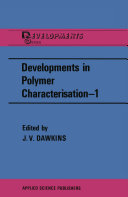 Developments in Polymer Characterisation   1
