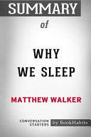 Summary of Why We Sleep by Matthew Walker  Conversation Starters