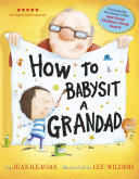 How To Babysit A Grandad PDF