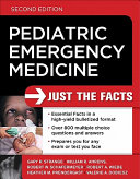Pediatric Emergency Medicine  Just the Facts  Second Edition Book