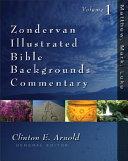 Zondervan Illustrated Bible Backgrounds Commentary Matthew Mark Luke