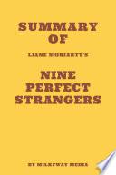Summary of Liane Moriarty's Nine Perfect Strangers