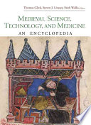 Medieval Science, Technology, and Medicine