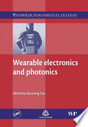 Wearable Electronics and Photonics
