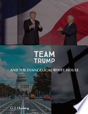 Team Trump and the Evangelical White House