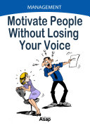 Motivate People Without Losing Your Voice