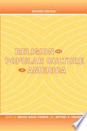 Religion and Popular Culture in America Book