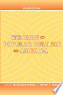 """Religion and Popular Culture in America: Revised Edition"" by Bruce David Forbes, Jeffrey H. Mahan"