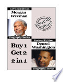 Celebrity Biographies - The Amazing Life Of Morgan Freeman and Denzel Washington - Famous Stars