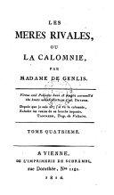 Les Méres Rivales, Ou La Calomnie, Par Madame De Genlis