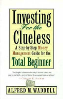 Investing for the Clueless Book