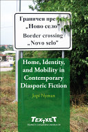 Home, Identity, and Mobility in Contemporary Diasporic Fiction ebook