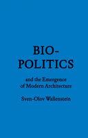 Biopolitics and the Emergence