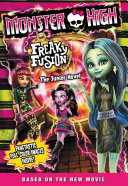 Pdf Monster High: Freaky Fusion The Junior Novel