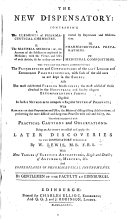 The New Dispensatory  Being an Attempt to Collect and Apply the Later Discoveries to the Dispensatory Published by W  Lewis  With New Tables of Elective Attractions     By Gentlemen of the Faculty at Edinburgh   Edited by Andrew Duncan